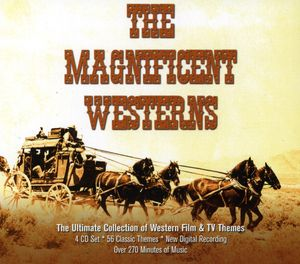 Magnificent Westerns (Original Soundtrack)