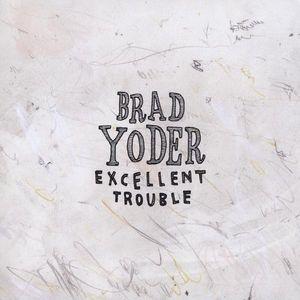 Excellent Trouble