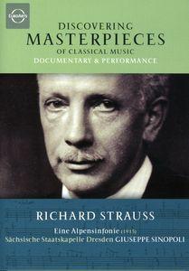 Discovering Masterpieces: Strauss Eine Alpensinfon