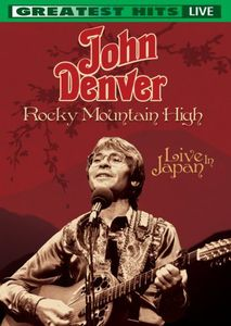 Rocky Mountain High: Live in Japan