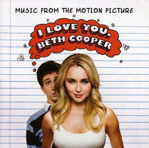 I Love You, Beth Cooper (Original Soundtrack)