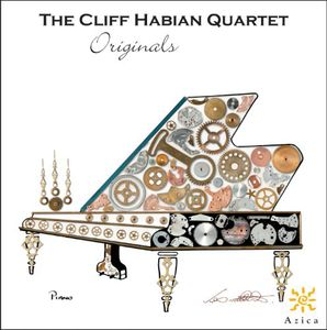 The Cliff Habian Quartet: Originals