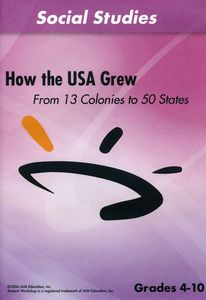 How the USA Grew: From 13 Colonies to 50 States