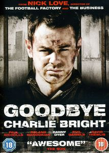 Goodbye Charlie Bright [Import]