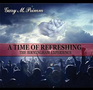 Time of Refreshing the Birmingham Experience