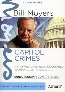 Bill Moyers: Capitol Crimes