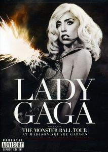 The Monster Ball Tour at Madison Square Garden