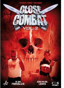 Close Combat Vol. 2: Close Quarters Combat Techniques