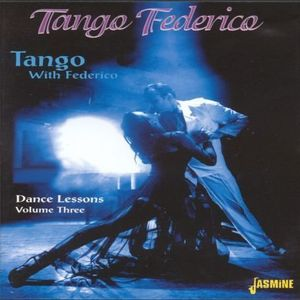 Tango With Federico: Dance Lessons, Vol. 3 [Import]