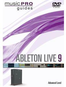 Ableton Live 9: Ableton Live 9 Advanced