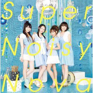 Super Noisy Nova [Import]