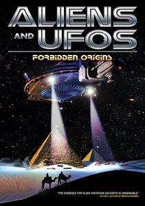 Aliens & UFOs: Forbidden Origins