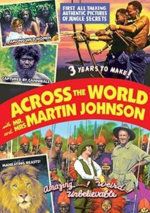 Across the World With Mr. And Mrs. Martin Johnson