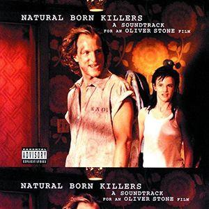 Natural Born Killers (Original Soundtrack) [Explicit Content]