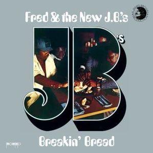 Breakin Bread [Import] , Fred & The New J.B.'s