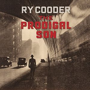 The Prodigal Son , Ry Cooder