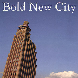 Bold New City