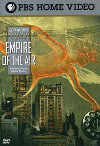 Ken Burns America Collection: Empire of the Air