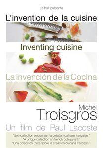 Michel Troisgros: Inventing Cuisine