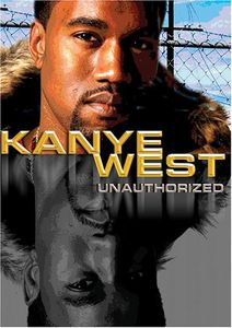 Kanye West - Unauthorized