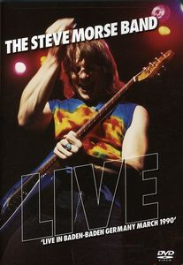 The Steve Morse Band: Live in Baden-Baden Germany, March 1990