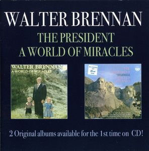 The President/ A World Of Miracles