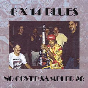 6 X 14 Blues