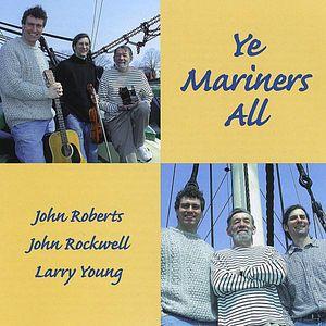 Ye Mariners All