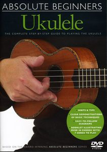 Absolute Beginners: Ukulele