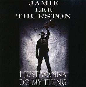 I Just Wanna Do My Thing