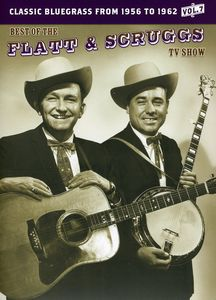 The Best of the Flatt & Scruggs TV Show: Volume 07