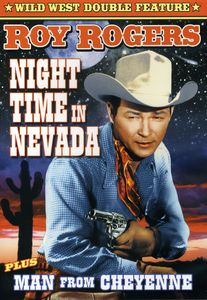 Night Time in Nevada & Man From Cheyenne