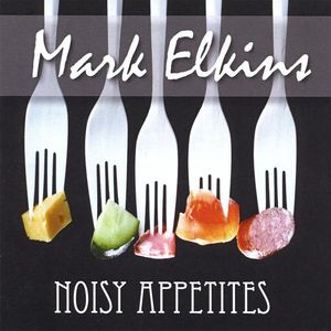 Noisy Appetites