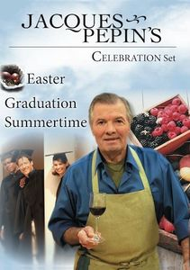 Jacques Pepin's Spring /  Summer Celebrations Set