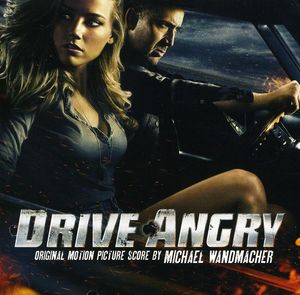 Drive Angry (Score) (Original Soundtrack)