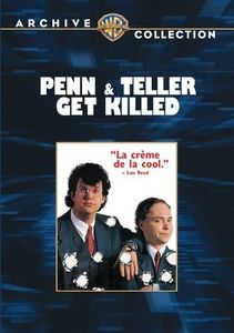 Penn and Teller Get Killed