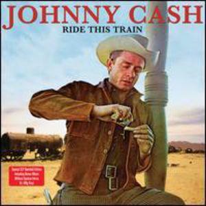 Ride This Train [Import] , Johnny Cash