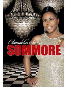 Sommore: Chandelier Status