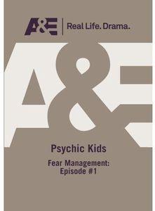 Psychic Kids: Fear Management
