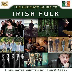 Ultimate Guide to Irish Folk /  Various