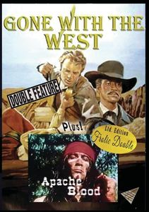 Gone With The West/ Apache Blood