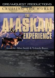 Cruising The World - The Alaskan Experience