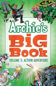 Archie's Big Book Vol. 5: Action Adventure