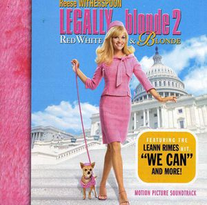 Legally Blonde 2: Red, White & Blonde (Original Soundtrack)