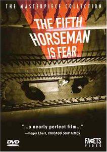 The Fifth Horseman Is Fear