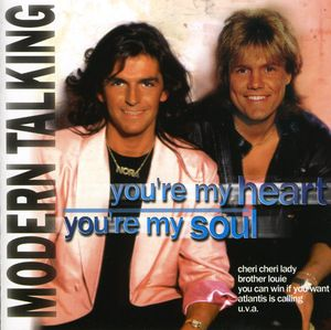 You're My Heart You're My Soul [Import]