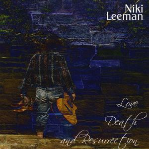 Love Death & Resurrection