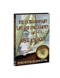The Extraordinary Life and Epic Journey of Joshua Slocum