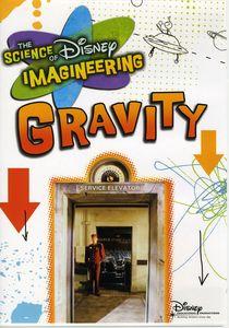 Science of Imagineering: Gravity