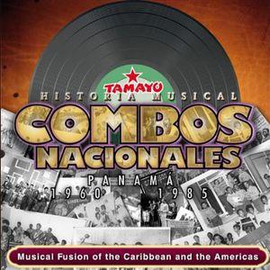 Combos Nacionales Panama: 1960-85 Musical Fusion O